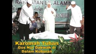 Gus Nur Dakwah Dalam Kubur Live Trowulan Full