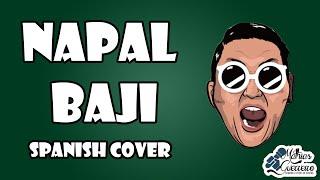 getlinkyoutube.com-PSY (싸이) - Napal Baji   SPANISH COVER   Mathias Guerreiro