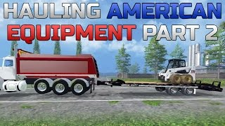 getlinkyoutube.com-Farming Simulator 2015- Hauling American Equipment Part 2