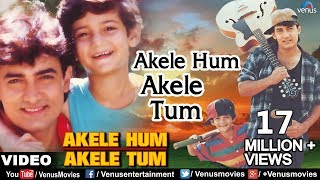 getlinkyoutube.com-Akele Hum Akele Tum Full Video Song | Aamir Khan, Manisha Koirala | Udit Narayan & Aditya Narayan