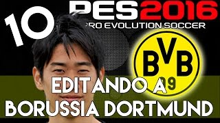 getlinkyoutube.com-PES 2016 | Abilities and face stats of Shinji Kagawa | Editando a Borussia Dortmund #10 | PS4.