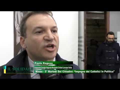 """Video: Mineo -  5° Martedì Dei Cittadini: """"Impegno dei Cattolici In Politica. Ripartire Dalla Dottrina Sociale della Chiesa"""""""