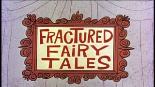 Fractured Fairy Tales ( 3 different Intros )