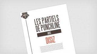 Disiz - Les Partiels de Punchline : Saison 2 / #4