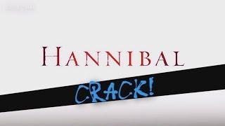 Hannibal Crack [Part 1]