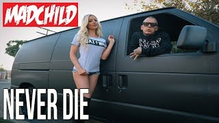 Madchild - Never Die
