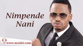 "getlinkyoutube.com-Diamond Platnumz ""Nimpende Nani"" (Official HQ Audio Song)"