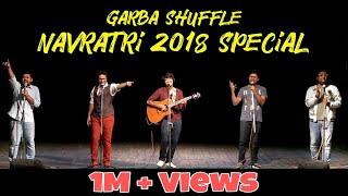 GARBA SHUFFLE | NAVRATRI 2018 SPECIAL