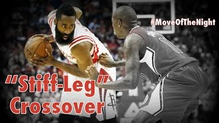 "getlinkyoutube.com-James Harden's ""Stiff Leg"" Crossover  NBA #MoveOfTheNight #30 
