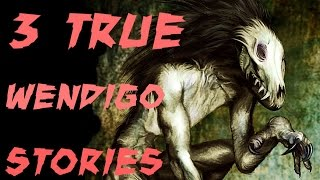 getlinkyoutube.com-3 TRUE Horrific WENDIGO Stories