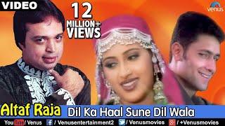 getlinkyoutube.com-Dil Ka Haal Sune Dil Wala (Altaf Raja)