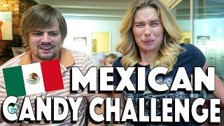 getlinkyoutube.com-MEXICAN CANDY CHALLENGE