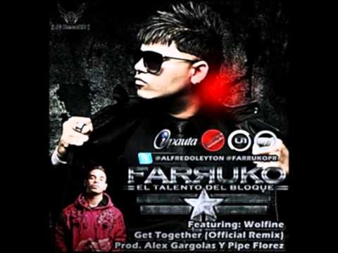Farruko Ft. Wolfine - Get Together (Official Remix)