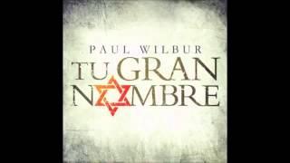 getlinkyoutube.com-Tu Gran Nombre Album Completo   Paul Wilbur
