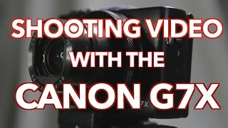 getlinkyoutube.com-Shooting Video with the Canon G7X
