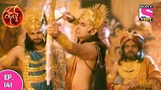 Suryaputra Karn - सूर्यपुत्र कर्ण - Episode 141 - 1st January 2017
