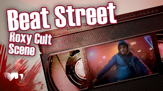 getlinkyoutube.com-Beat Street Roxy Cult Scene