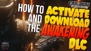 """getlinkyoutube.com-Black Ops 3 HOW TO ACTIVATE AND DOWNLOAD """"BO3 AWAKENING MAP PACK + FUTURE DLC"""" (COD BO3 NEWS)"""