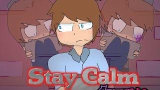 getlinkyoutube.com-(OLD)[ Animated] STAY CALM -FNAF SONG