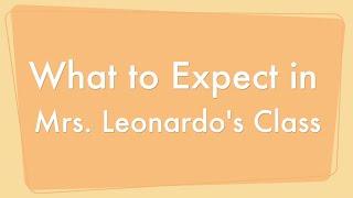 getlinkyoutube.com-What to Expect in Mrs. Leonardo's Class
