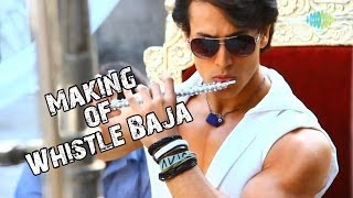 Heropanti - Whistle Baja Video Song Making | Tiger Shroff,Kriti Sanon