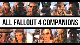 getlinkyoutube.com-FALLOUT 4 - ALL COMPANIONS Complete Guide - Every Follower Available