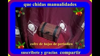 getlinkyoutube.com-Cofre con hojas de periodico / Chest with sheets of newspaper