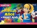 Petualangan Alice di Negeri Ajaib Cerita Untuk Anak anak - Animasi Kartun Bahasa Indonesia