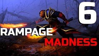 Dota 2 RAMPAGE MADNESS #6