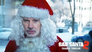 Bad Santa 2 Official Teaser Trailer (2016) - Broad Green Pictures