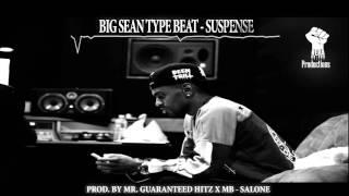 BIG SEAN TYPE BEAT - SUSPENSE (PROD. BY Dion Made Tha Beat X MB SALONE)
