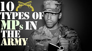 10 Types of MPs In The Army!