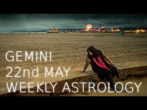 Gemini Weekly Astrology Forecast May 22nd 2017