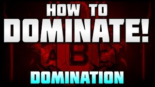 getlinkyoutube.com-How to Dominate: Domination | Black Ops 3 Game Mode Tips!