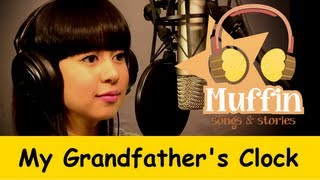 getlinkyoutube.com-My Grandfather's Clock  | Family Sing Along - Muffin Songs