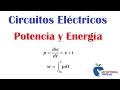 Potencia - Energía - Circuitos Eléctricos - Power - Energy - Electric Circuits