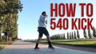 getlinkyoutube.com-How to do a 540 Kick | Rudy Reynon II (QUEST CREW) | Beginners Guide