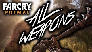 getlinkyoutube.com-Far Cry Primal : All Weapons