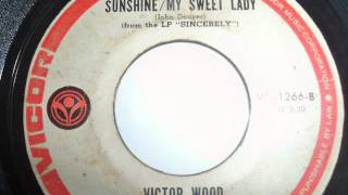 Victor Wood - Sunshine - My Sweet Lady (Re-posted) [HD]