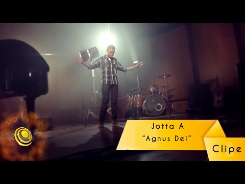 JOTTA A - Agnus Dei (Clipe oficial)