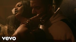Rihanna - Work (Explicit) ft. Drake music video