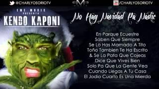 getlinkyoutube.com-Kendo Kaponi - No hay navidad pa nadie FB Abajo ⇩