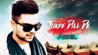 Tukde Dill De New 🎵Song Akhil Ft Bob    New Punjabi