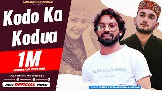 Official Video: Kodo Ko Kodua | Sunny Dayal | Abhinav Chauhan | Full HD Jaunsari Video Song