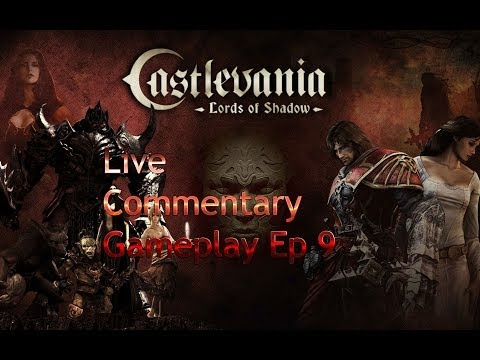 Castlevania Lords of Shadow(Live Commentary) Gameplay w/ jagr pt 9: Armored Warhog