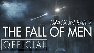 getlinkyoutube.com-Dragon Ball Z: The Fall of Men [OFFICIAL]