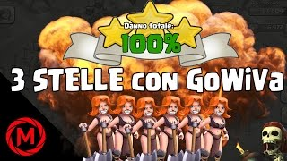 getlinkyoutube.com-Clash of Clans - 3 STELLE con GoWiVa (Golem+Maghi+Valchirie)!! [TUTORIAL ITA]