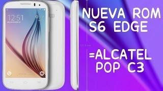 getlinkyoutube.com-→ROM GALAXY S6 EDGE ★5.1 LP-FAKE |•ALCATEL POP C3 4033A