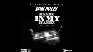 DONMILLY - Bandz In My Handz