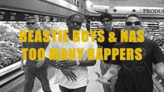 Beastie Boys (feat Nas) - Too Many Rappers